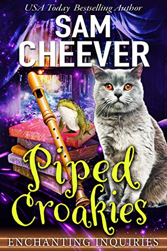 Piped Croakies: A Magical Cozy Mystery with Talking Animals (Enchanting Inquiries Book 12) by [Sam Cheever]