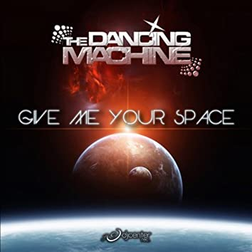 Give Me Your Space