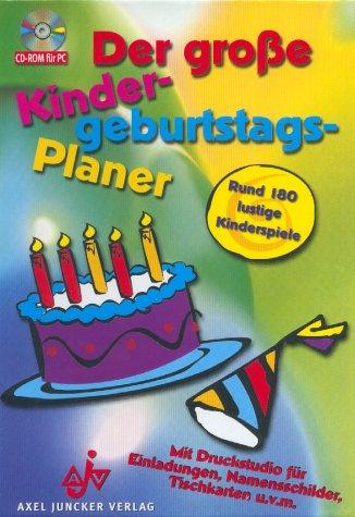 Der große Kindergeburtstags-Planer