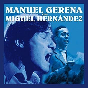 Manuel Gerena con Miguel Hernández