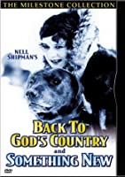 Back to God's Country / Something New