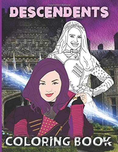 Descendants Coloring Book: Descendants 2 Color Wonder Relaxation Coloring Books For Adults, Boys, Girls! With Newest Unofficial Images