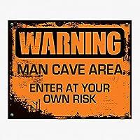 男の洞窟ヴィンテージオレンジ警告超耐久性のあるブリキの看板レトロなバー人々の洞窟カフェガレージ家の壁の装飾看板8x12インチ