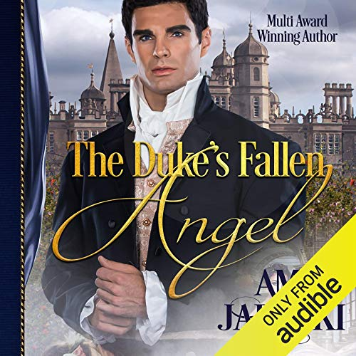 The Duke's Fallen Angel                   By:                                                                                                                                 Amy Jarecki                               Narrated by:                                                                                                                                 Raphael Corkhill                      Length: 10 hrs and 20 mins     20 ratings     Overall 4.5