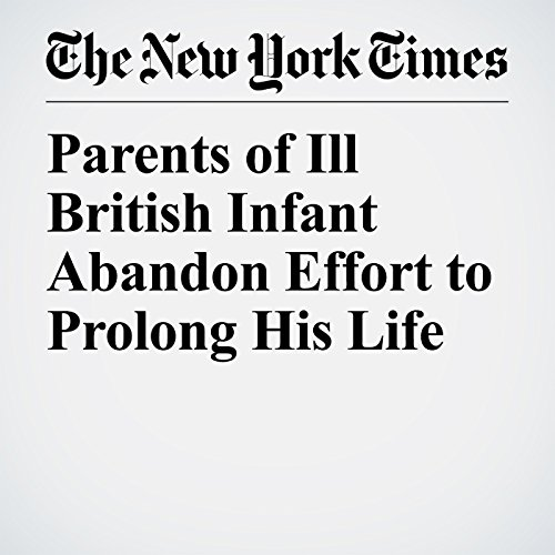 Parents of Ill British Infant Abandon Effort to Prolong His Life copertina