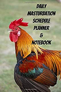 Daily Masturbation Schedule Planner & Notebook: The Perfect Gift Idea Adult Prank Gag Gifts,Novelty Joke Book Gift,Best Stocking Stuffer Ideas 110 pages,6
