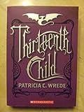 Thirteenth Child (Frontier Magic, Book 1)