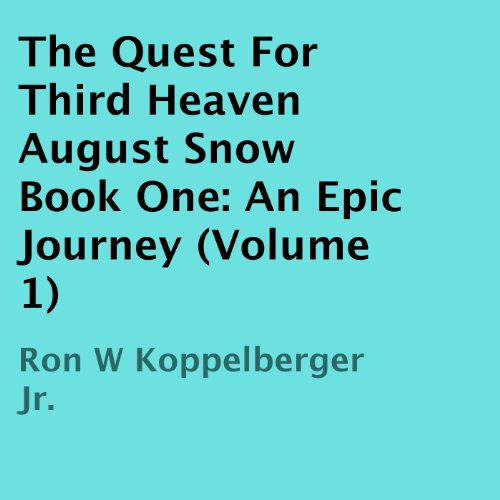 The Quest For Third Heaven audiobook cover art