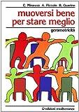 muoversi bene per stare meglio (ginnastica) di minasso, cesarina (1995) tapa blanda