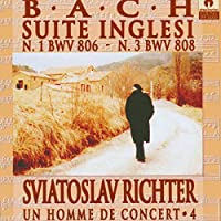Bach: Suite Inglesi, N.1 BWV 806 - N.3 BWV 808