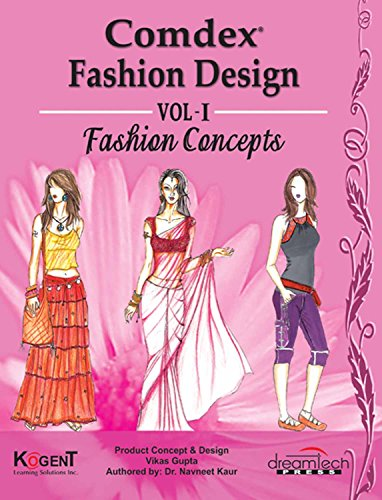 Amazon Com Comdex Fashion Design Vol I Fashion Concepts Ebook Kogent Learning Solutions Inc Kindle Store