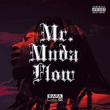 Mr. Muda Flow
