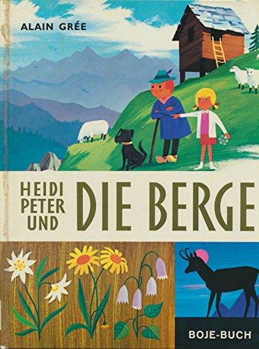 Heidi, Peter und die Berge