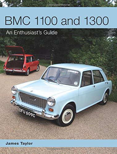 BMC 1100 and 1300: An Enthusiast's Guide PDF Books