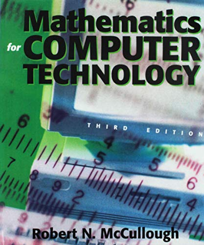 Compare Textbook Prices for Mathematics for Computer Technology 3rd Edition ISBN 9780895827005 by Robert McCullough