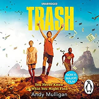 Trash                   By:                                                                                                                                 Andy Mulligan                               Narrated by:                                                                                                                                 Chris Nunez,                                                                                        Elissa Steele,                                                                                        Everette Plen,                   and others                 Length: 5 hrs and 21 mins     68 ratings     Overall 4.4