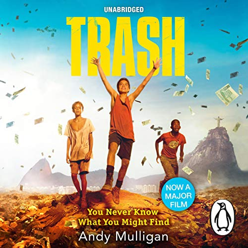 Trash                   By:                                                                                                                                 Andy Mulligan                               Narrated by:                                                                                                                                 Chris Nunez,                                                                                        Elissa Steele,                                                                                        Everette Plen,                   and others                 Length: 5 hrs and 21 mins     9 ratings     Overall 4.4