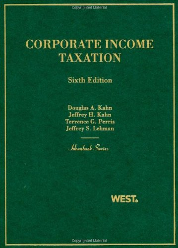 Corporate Income Taxation (Hornbooks)