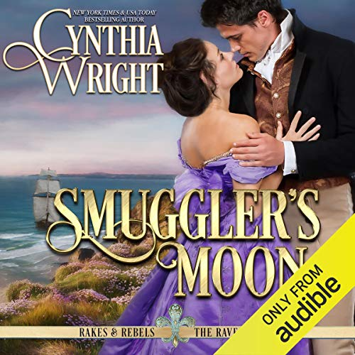 Smuggler's Moon Audiobook By Cynthia Wright cover art