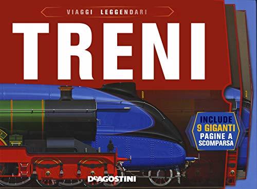 Treni. Viaggi leggendari. Ediz. a colori