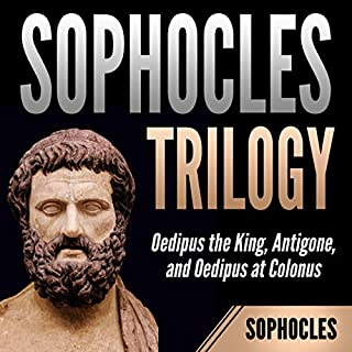 Sophocles Trilogy: Oedipus the King, Antigone, and Oedipus at Colonus cover art