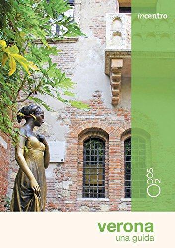 Verona. Una guida (Incentro)