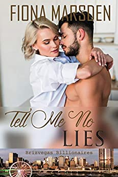 [Fiona M Marsden]のTell Me No Lies (Brizvegas Billionaires Book 1) (English Edition)