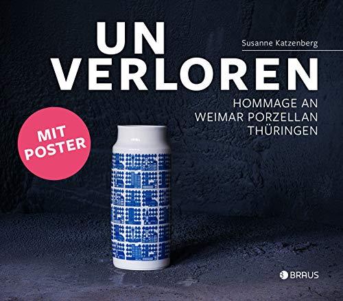 Unverloren: Hommage an die Weimar Porzellan Manufaktur, Thüringen