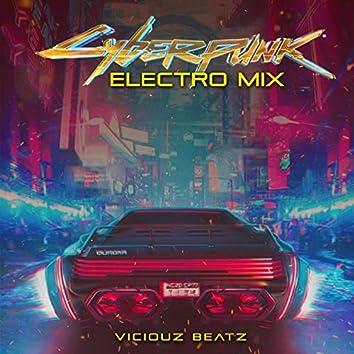 Cyber Punk (Electro Mix)