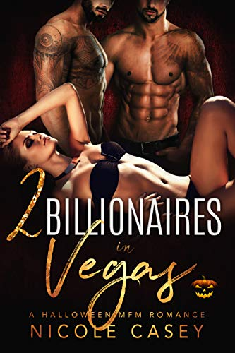 Two Billionaires in Vegas: A Halloween MFM Romance (Love by Numbers Book 1)
