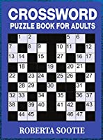 Crossword Puzzle Book for Adults: Easy to Read Crossword Puzzle Activity Book