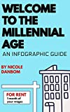 Welcome to the Millennial Age: An Infographic Guide