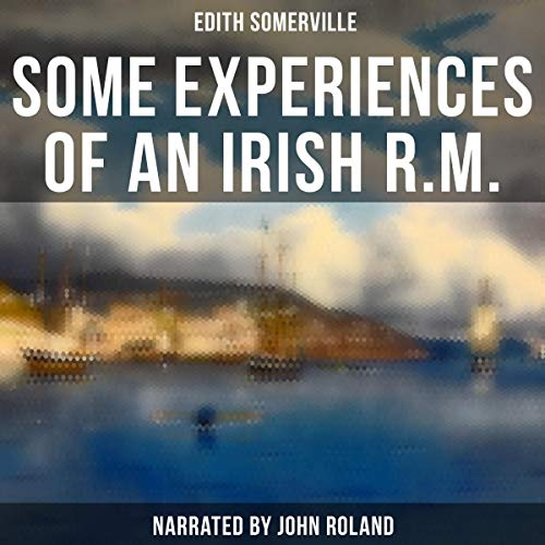 Some Experiences of an Irish R.M. audiobook cover art