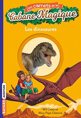 Les carnets de la cabane magique, Tome 01: Les dinosaures