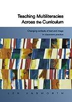 Teaching Multiliteracies Across The Curriculum (UK Higher Education OUP Humanities & Social Sciences Educati)