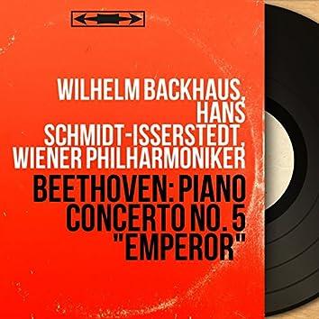 """Beethoven: Piano Concerto No. 5 """"Emperor"""" (Stereo Version)"""