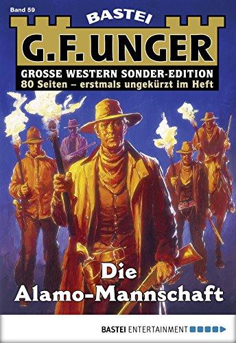 G. F. Unger Sonder-Edition 59 - Western: Die Alamo-Mannschaft
