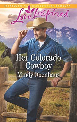 Her Colorado Cowboy (Rocky Mountain Heroes, 3)