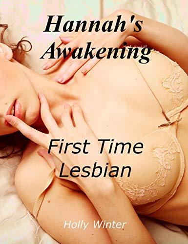 Hannah's Awakening: First Time Lesbian Series (The Awakening Series Book 1)