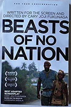 Beasts of No Nation shooting Script Screenplay For Your Consideration