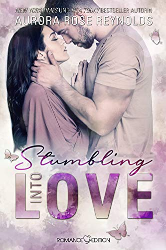 Stumbling Into Love (Fluke My Life 2) (German Edition)