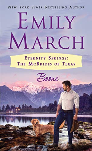 Boone: Eternity Springs: The McBrides of Texas by [Emily March]