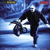 Songtexte von Vasco Rossi - Rewind