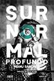 Surnormal profundo (Tendencias)