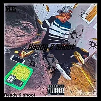 Ready 2 Shoot EP