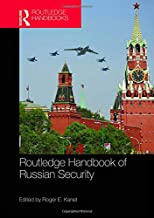 Routledge Handbook of Russian Security (Routledge Handbooks)