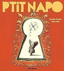 Livres d'Histoire pour enfants - P'tit Napo : enfin un livre d'histoire pour enfants sur Napoléon !