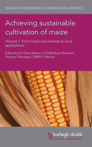 Achieving Sustainable Cultivation of Maize Volume 1: From Improved Varieties to Local Applications