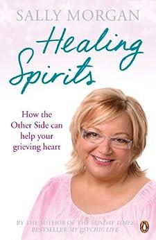 Healing Spirits by [Sally Morgan]