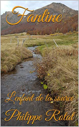 Fantine: L'enfant de la source PDF Books